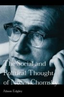 Edgley, Social and Political Thought of Noam Chomsky