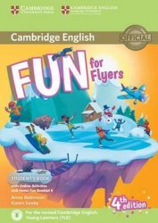 Fun for Flyers Student´s Book with Online Activities with Audio and Home Fun Booklet 6 - Anne Robinson