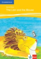 The Lion and the Mouse Level 2 Klett Edition