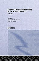 English Language Teaching in Its Social Context A Reader