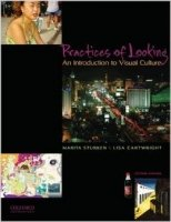 Practices of Looking : An Introduction to Visual Culture 2nd Ed.
