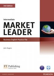 Market Leader 3rd Edition Intermediate Practice File w/ CD Pack - John Rogers