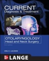 CURRENT Diagnosis & Treatment Otolaryngology: Head and Neck Surgery