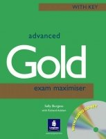 Advanced Gold Exam Maximiser With Key and Audio CDs /2/
