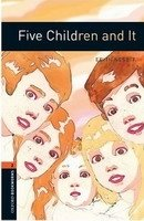 OXFORD BOOKWORMS LIBRARY New Edition 2 FIVE CHILDREN AND IT AUDIO CD PACK