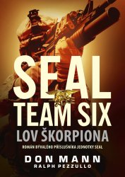 SEAL team six: Lov škorpiona [E-kniha]
