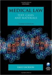 Medical Law: Text, Cases, and Materials 3rd Ed.