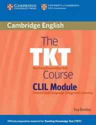 TKT Course, The: CLIL Module, Paperback - Kay Bentley