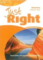 JUST RIGHT Second Edition ELEMENTARY STUDENT´S BOOK