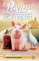 Penguin Readers 2: Babe Pig in the City + MP3 Audio CD