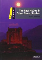 Dominoes 1 The Real Mccoy and Other Ghost Stories (2nd) - Lesley Thompson