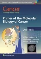 Cancer: Principles & Practice of Oncology: Primer of the Molecular Biology of Cancer, 2nd Ed.