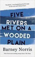 Five Rivers Met on a Wooded Plain HB