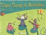 SUPER SONGS & ACTIVITIES 2 STUDENT´S BOOK