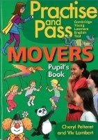 PRACTISE AND PASS MOVERS PUPIL´S BOOK