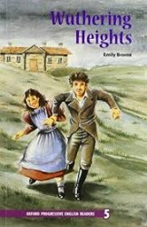 OXFORD PROGRESSIVE ENGLISH READERS Level 5: WUTHERING HEIGHTS