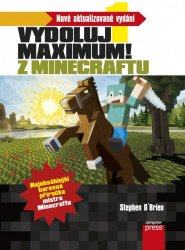 Minecraft - Vydoluj maximum! [E-kniha]