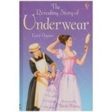 USBORNE YOUNG READING LEVEL 2: THE REVEALING STORY OF THE UNDERWEAR