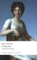 CATHARINE AND OTHER WRITINGS (Oxford World´s Classics New Edition)