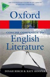 OXFORD CONCISE COMPANION TO THE ENGLISH LITERATURE 4th Edition (Oxford Paperback Reference)