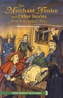 OXFORD PROGRESSIVE ENGLISH READERS Level 3: THE MERCHANT OF VENICE AND OTHER STORIES