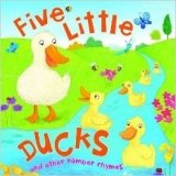 My Rhyme Time Five Little Ducks and Other Number Rhymes