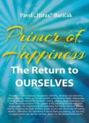 Primer of Happiness - The Return to OURSELVES