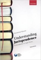 Understanding Jurisprudence : An Introduction to Legal Theory 3rd Ed.