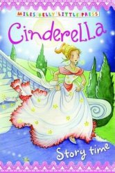 Cinderella (Little Press Story Time)