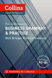 Collins English for Business: Pre-intermediate Business Grammar & Practice A2-B1