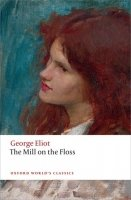 The Mill on the Floss (Oxford World´s Classics New Edition)
