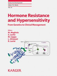 Hormone Resistance and Hypersensitivity
