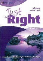 JUST RIGHT Second Edition ADVANCED STUDENT´S BOOK
