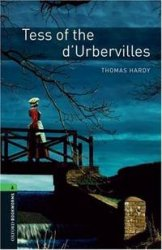 OXFORD BOOKWORMS LIBRARY New Edition 6 TESS OF THE D´URBERVILLES