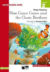 Miss Grace Green and the Clown Brothers