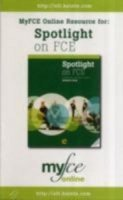 SPOTLIGHT ON FCE MyFCE.com ONLINE COURSE