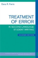 Treatment of Error in Second Language Student Writing