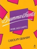 GRAMMARCHANTS: MORE JAZZ CHANTS STUDENT´S BOOK