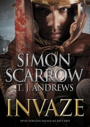Invaze - Simon Scarrow; T. J. Andrews