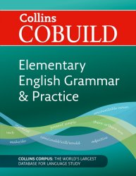 Collins Cobuild Elementary English Grammar & Practice Second Edition A1-A2