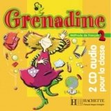 GRENADINE 2 CDs /2/ AUDIO CLASSE