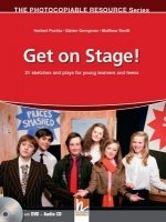 THE PHOTOCOPIABLE RESOURCES Series: GET ON STAGE! + AUDIO CD + DVD