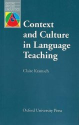 Oxford Applied Linguistics Context and Culture in Language Teaching - Claire J. Kramsch