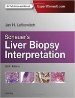 Scheuer's Liver Biopsy Interpretation, 9th Ed.