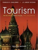 Tourism : Principles, Practices, Philosophies