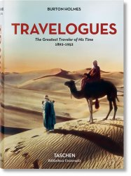 Burton Holmes: Travelogues: The Greatest Traveler of His Time - Genoa Caldwell