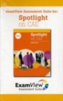 SPOTLIGHT ON CAE EXAMVIEW ASSESSMENT CD-ROM