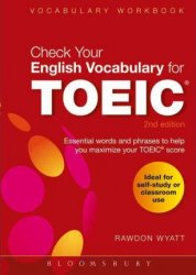 Check Your English Vocabulary for TOEIC Essential Words and Phrases to Help You Maximize Your TOEIC Score