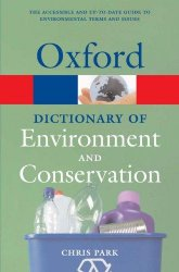 OXFORD DICTIONARY OF ENVIRONMENT AND CONSERVATION (Oxford Paperback Reference)