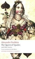 THE QUEEN OF SPADES AND OTHER STORIES (Oxford World´s Classics New Edition)